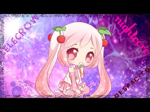 DESPACITO  FRENCH VERSION  LUIS FONSI FT  DADDY YANKEE  SARA'H COVER  nightcore