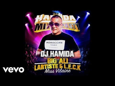 Dj Hamida - Miss vilaine ft. Lartiste, LECK, Big Ali