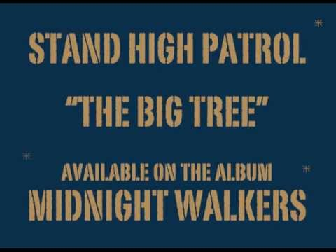 STAND HIGH PATROL: The Big Tree