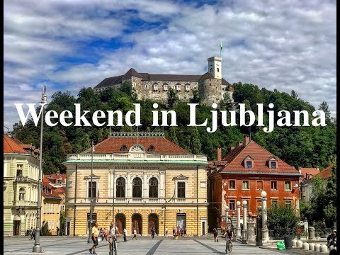 Weekend in heavenly Ljubljana, Slovenia | Summer 2017
