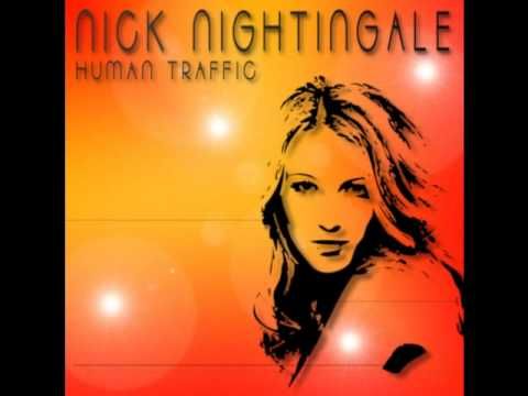 Nick Nightingale - Human Traffic (German radio mix)