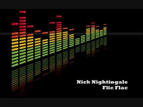 Nick Nightingale - FlicFlac