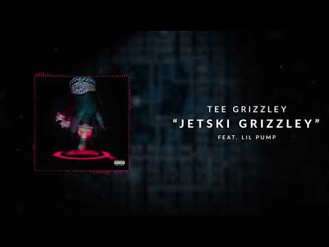 Tee Grizzley - Jetski Grizzley (ft. Lil Pump) [Official Audio]