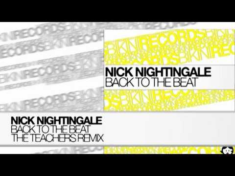 Nick Nightingale - Back to the Beat (The Teachers Remix)
