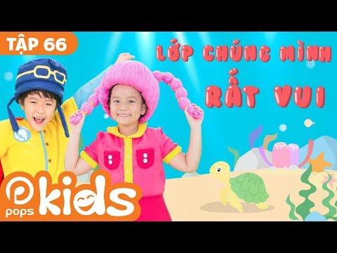 ⭐???????? Mầm Chồi Lá Tập 66 - Lớp Chúng Mình Rất Vui   Nhạc Thiếu Nhi Cho Bé  Vietnamese Songs For Kids