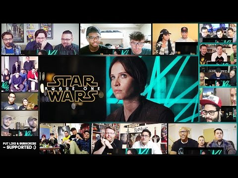 Rogue One: A Star Wars Story Official Teaser Trailer Groups Reactions Mashup (Vol.2)