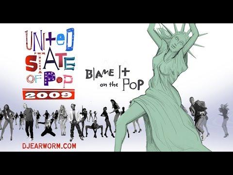 DJ Earworm - United State of Pop 2009 (Blame It on the Pop) - Mashup of Top 25 Billboard Hits