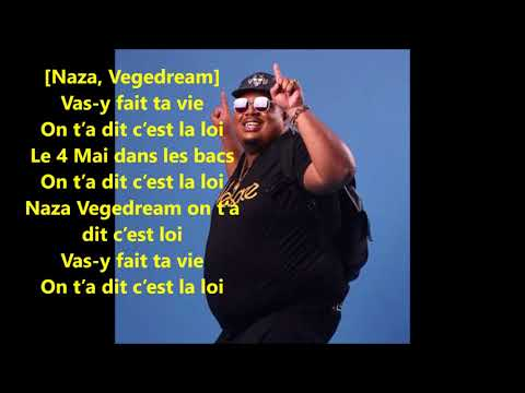 Naza LE 04 MAI C'EST LA LOI ft Vegedream (paroles/lyrics)
