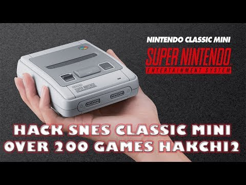 200+ Games To SNES Classic Mini HakChi 2.21d Tutorial