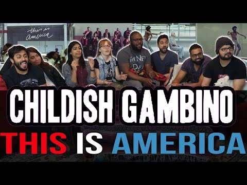 Music Monday: Childish Gambino - This Is America - Group Reaction