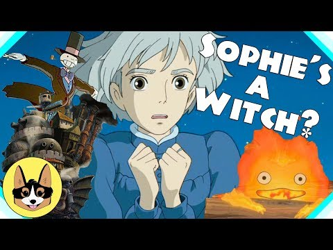 Sophie's a Witch?! - Howl's Moving Castle   Hayao Miyazaki   Studio Ghibli Theory