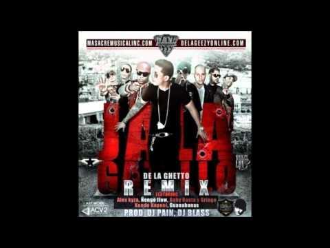 Jala Gatillo Remix - De La Ghetto ft. Alex Kyza, Ñengo Flow, Kendo Kaponi, Baby Rasta y Gringo, Geo