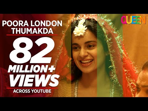 Queen: London Thumakda Full Video Song | Kangana Ranaut, Raj Kumar Rao