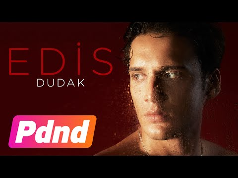 Edis - Dudak (Lyric Video)