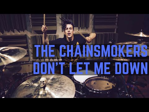The Chainsmokers - Don't Let Me Down (Illenium Remix)   Matt McGuire Drum Cover