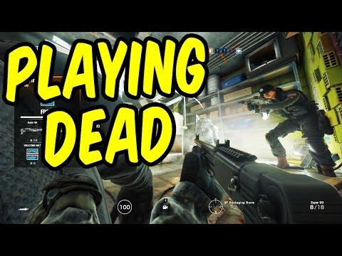 Playing Dead - Rainbow Six Siege Funny Moments & Epic Stuff
