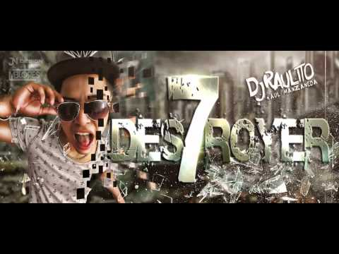 MIX DESTROYER 7  - DJ RAULITO   (AUDIO)
