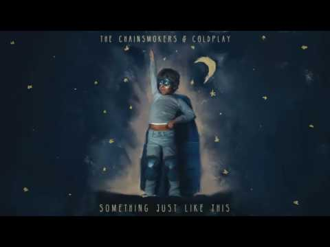 The Chainsmokers & Coldplay - Something Just Like This (↓LYRICS↓) (1 Hour Version) [HD - HQ]