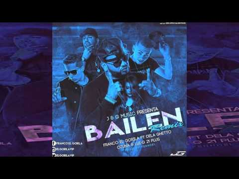 Bailen Remix - Franco El Gorila Ft. De La Ghetto, Ozuna Y Luigi 21 Plus | Audio Oficial