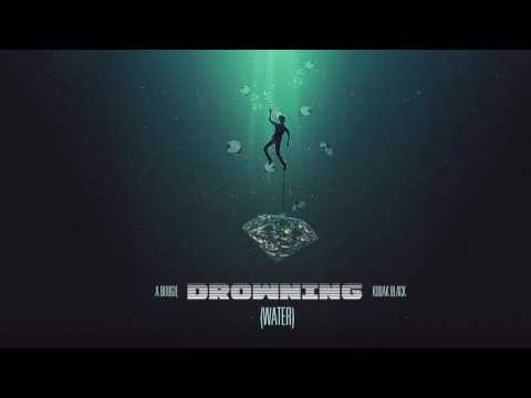 A Boogie Wit Da Hoodie - Drowning (WATER) ft Kodak Black [Official Audio]
