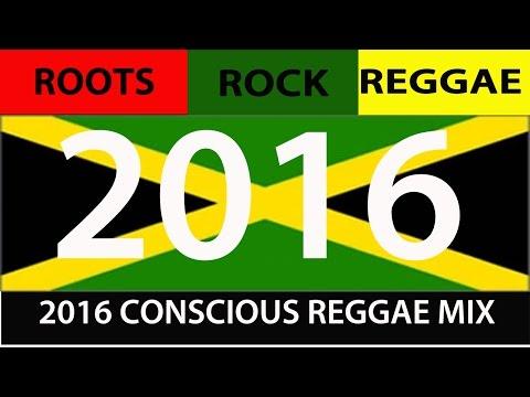 2016 CONSCIOUS ROOTS ROCK REGGAE MIX (Chronixx, Sizzla, Vybz Kartel, Konshens, Mavado)