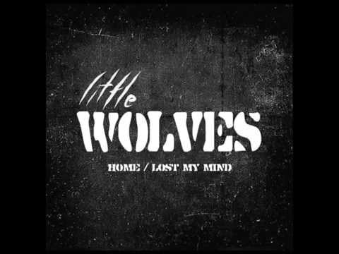 Little Wolves - Lost My Mind