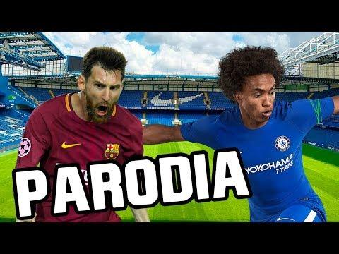 Canción Chelsea vs Barcelona 1-1 (Parodia Luis Fonsi, Demi Lovato - Échame La Culpa)