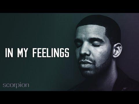 Drake - In My Feelings (Lyrics, Audio)
