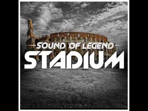SOUND OF LEGEND - STADIUM