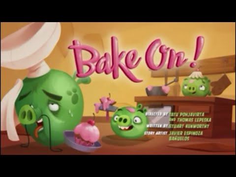 Angry Birds Toons - S3E25 Bake On