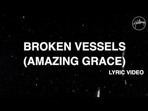 Broken Vessels (Amazing Grace) [Official Lyric Video] - Hillsong Worship