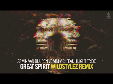 Armin van Buuren vs Vini Vici feat. Hilight Tribe - Great Spirit (Wildstylez Remix)
