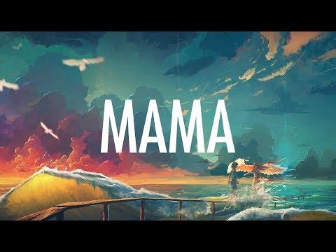 Jonas Blue – Mama (Lyrics) ???? ft. William Singe