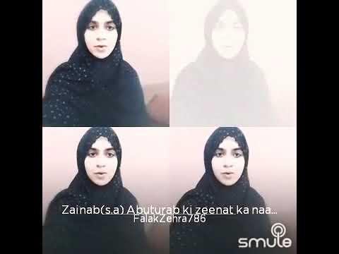 Zainab(s.a) Abuturab ki zeenat ka naam he by (S.Falak Zehra Rizvi)