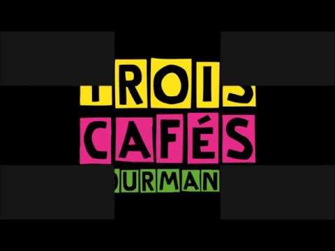 À Nos Souvenirs - Trois Cafés Gourmands - LYRICS