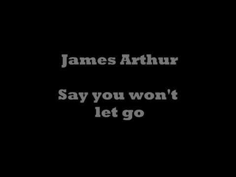 James Arthur - Say you won't let go (Lyrics Video)