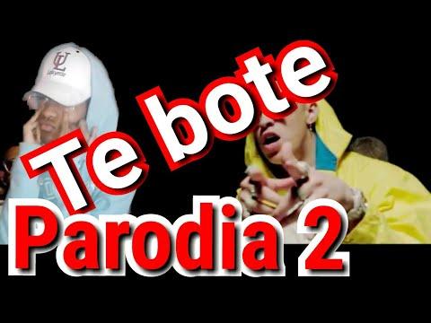 Te bote remix ( Parodia 2 ) - bad bunny, ozuna, nicky jam, nio garcia, casper, darell