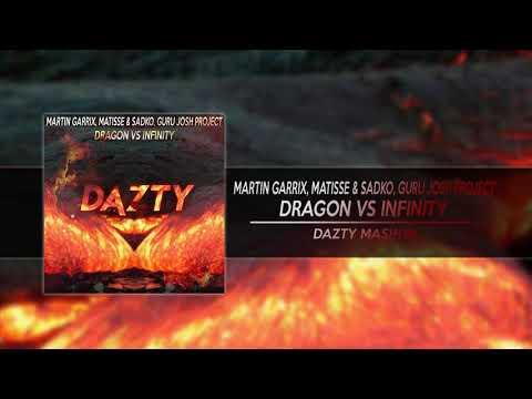 Martin Garrix, Matisse & Sadko, Guru josh project - Dragon vs Infinity (Dazty Mashup)