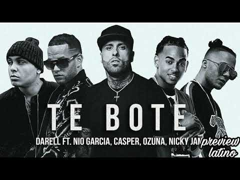 Te bote remix - darell ft nio garcia ft casper ft ozuna ft nicky jam - audio preview latino