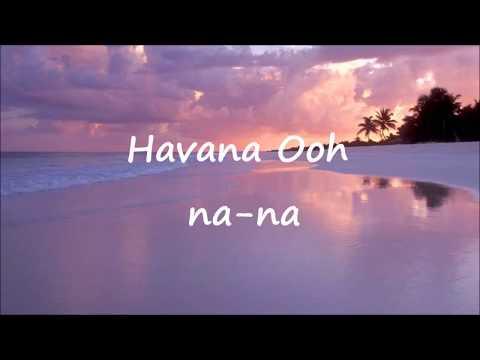 Camila Cabello, Daddy Yankee - Havana (Remix) (Lyric Video)