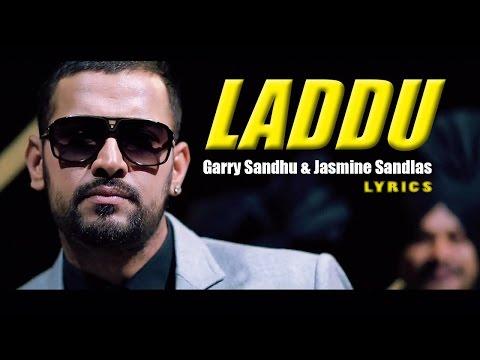 LADDU | )FULL SONG) | GARRY SANDHU | JASMINE SANDLAS | LYRICS | FRESH MEDIA RECORDS