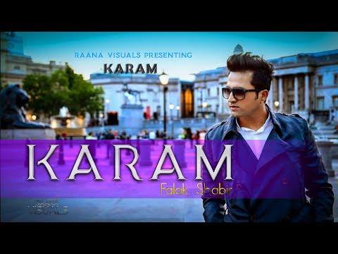 Falak Shabir   KARAM   Sitam    Official Viddeo 2018   Raana Visuals