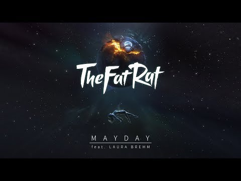 TheFatRat - MAYDAY feat. Laura Brehm