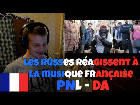 RUSSIANS REACT TO FRENCH MUSIC | PNL - DA | REACTION TO FRENCH RAP