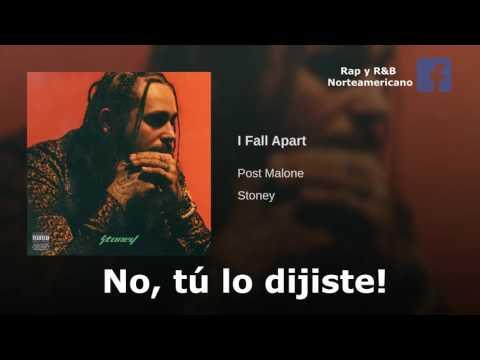 I Fall Apart - Post Malone | Subtitulado al español latino