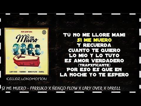 Si Me Muero - Pepe Quintana ✘ Farruko ✘ Ñengo Flow ✘ Lary Over ✘ Darell (LETRA)