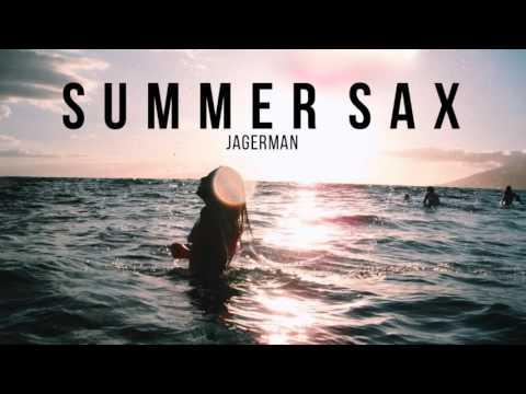"""""""Summer Sax""""   Melodic & Saxophone Deep House Summer Mix"""
