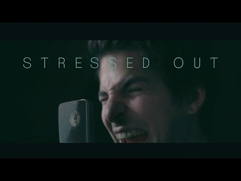 """twenty one pilots - """"Stressed Out"""" (cover by Our Last Night)"""
