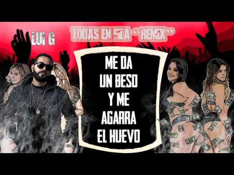 Todas En Fila Remix  [LETRA] De La Ghetto Ft. Nengo Flow  Luigi 21 Plus  Ozuna Y Mas