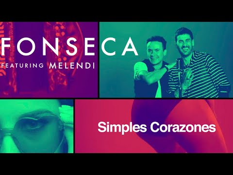 Fonseca - Simples Corazones feat Melendi (Video Oficial)